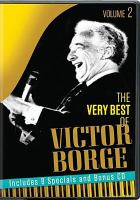 The very best of Victor Borge. Volume 2, disc 3 and disc 4 (bonus disc)
