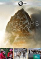 Kingdoms of the sky : Himalaya, Rockies, Andes