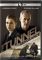 The tunnel. Vengeance, Season 3
