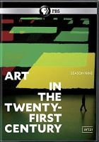 Art21. Season 9 : art in the twenty-first century