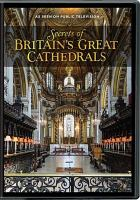 Secrets of Britain's great cathedrals. Disc 3