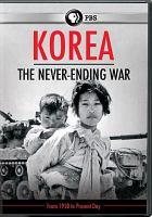 Korea : the never-ending war.