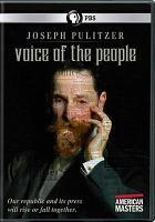 Joseph Pulitzer : voice of the people