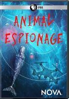 Animal espionage