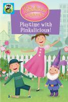 Pinkalicious & Peterrific. Playtime with Pinkalicious!.
