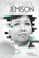 Mae Carol Jemison : astronaut and educator
