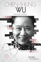 Chien-shiung Wu : nuclear physicist