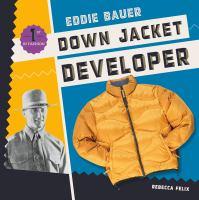 Eddie Bauer : down jacket developer