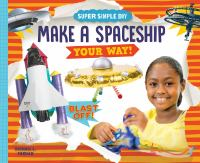 Make a spaceship your way!
