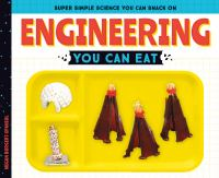 Engineering you can eat by Borgert-Spaniol, Megan,