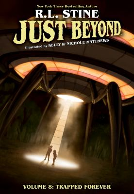 Just Beyond. Volume 8, Trapped Forever
