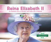 Reina Elizabeth II : by Hansen, Grace,