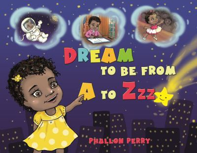 Dream to be from A to Zzz