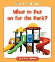 What to put on for the park