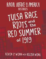 Tulsa Race Riots and the Red Summer of 1919