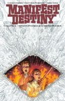 Manifest destiny. Volume 5, Mnemophobia & Chronophobia