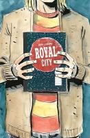 Royal City. Volume 3, We all float on