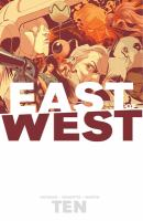 East of West. [Vol. 10]