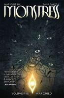 Monstress. Volume five, Warchild