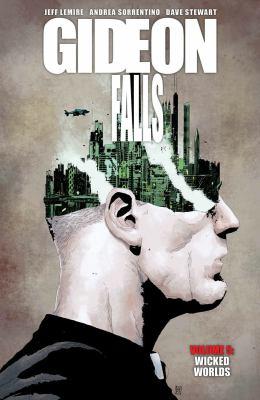 Gideon Falls. Volume 5, Wicked worlds