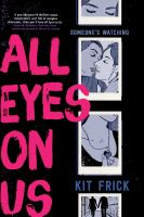 All eyes on us by Frick, Kit,