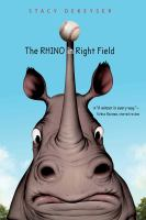 The rhino in right field by DeKeyser, Stacy,