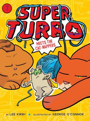 Super Turbo meets the cat-nappers by Kirby, Lee