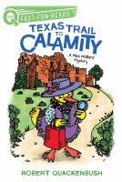 Texas trail to calamity
