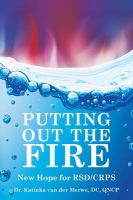 Putting out the fire : new hope for RSD/CRPS