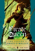 Pirate queen : the legend of Grace O'Malley