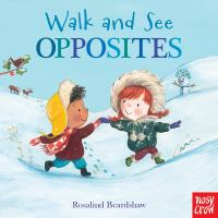 Walk and see : opposites