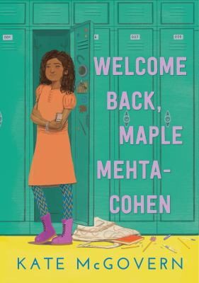 Welcome Back, Maple Mehta-cohen