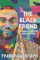 The Black friend : by Joseph, Frederick