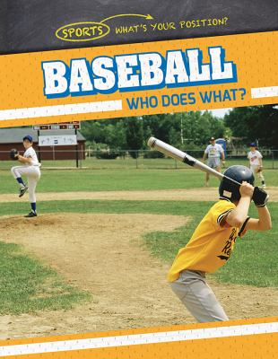 Baseball : who does what