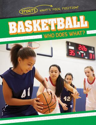 Basketball : who does what