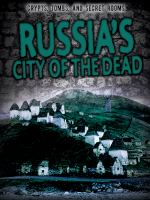 Russia's city of the dead