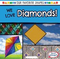 We love diamonds!