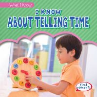 I know about telling time