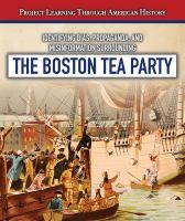 Identifying bias, propaganda, and misinformation surrounding the Boston Tea Party