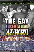 The gay liberation movement : before and after Stonewall