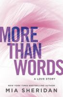 More than words : a love story