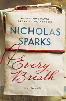 Every breath by Sparks, Nicholas,