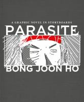 Parasite : a graphic novel in storyboards