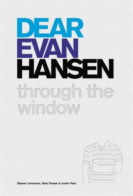 Dear Evan Hansen : through the window
