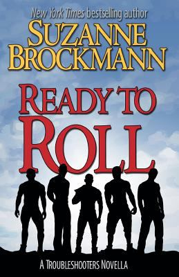 Ready to roll : a Troubleshooters novella