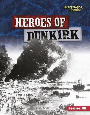 Heroes of Dunkirk