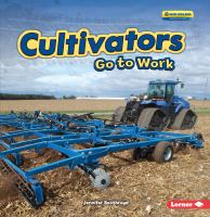 Cultivators go to work by Boothroyd, Jennifer,