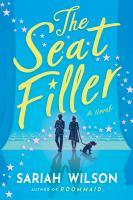 The seat filler : a novel