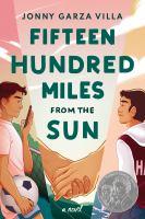 Fifteen hundred miles from the sun : a novel