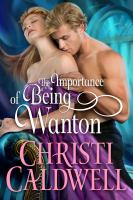 The Importance of Being Wanton